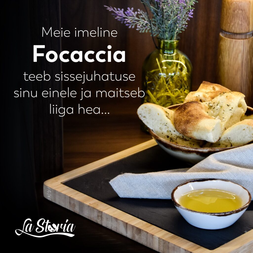 itaaliapärane-restoran-la-storia-focaccia